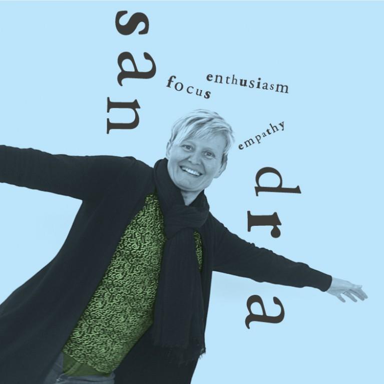 Sandra - Enthusiasm, Focus, Empathy