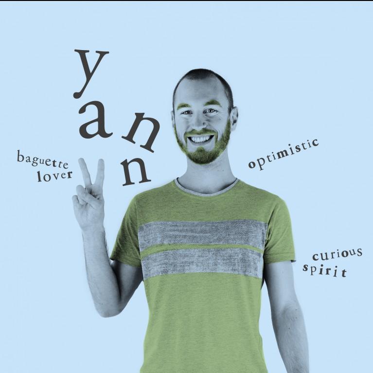 Yann - Baguette lover, Optimistic, Curious Spirit