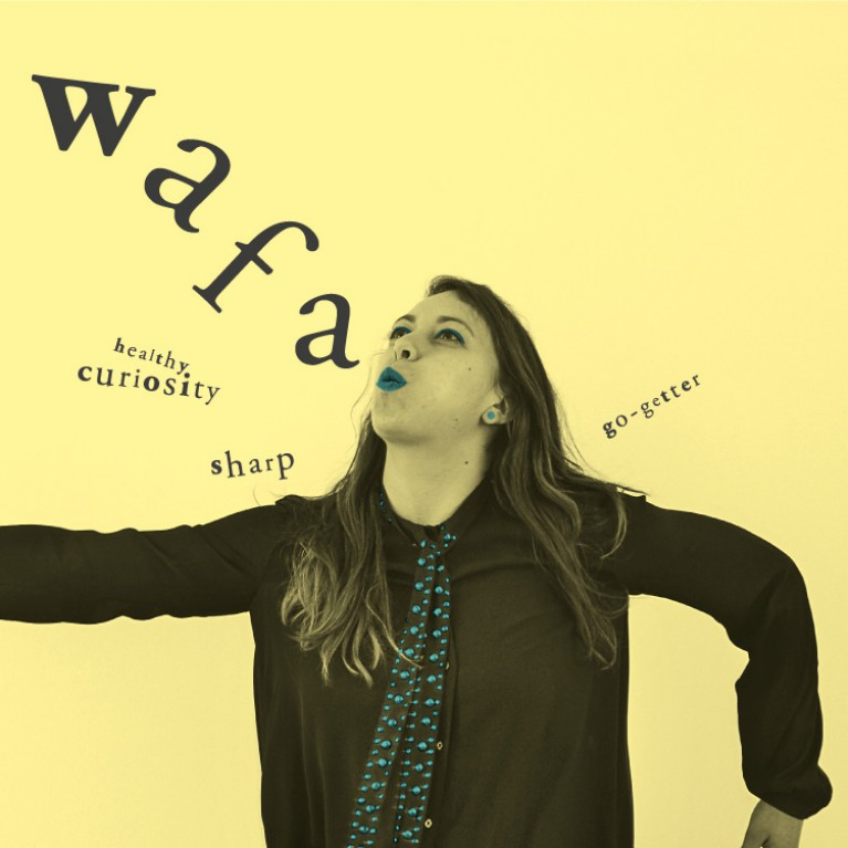 Wafa - Healthy curiosity, Sharp, Go-Getter