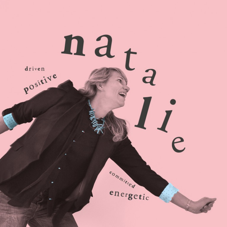 Natalie - Energetic, positive, driven, commit